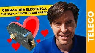 CERRADURA ELÉCTRICA EXCITADA A PUNTO DE QUEMARSE