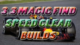 3.3 Speed Clear Magic Find Builds!