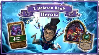 THE DALARAN HEIST Chapter 1 HEROIC - Steady Shot Actually OP | Rise of Shadows | Hearthstone