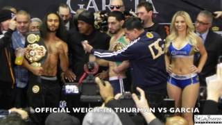 """Keith """"One Time"""" Thurman Vs. Danny """" Swift"""" Garcia Full Weigh-In Video"""