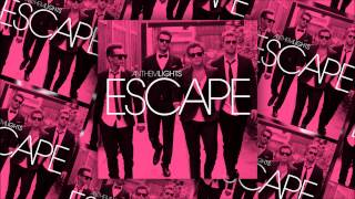 Anthem Lights - Run Away - Escape