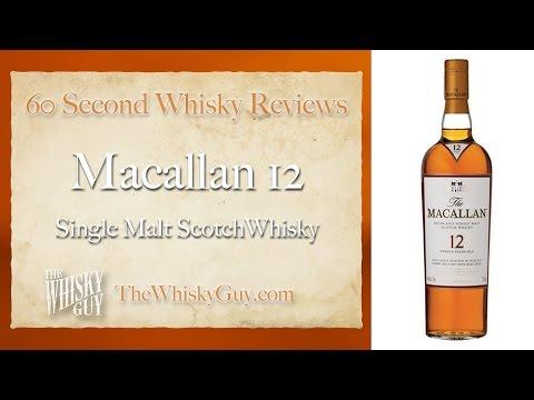 Macallan 12 Single Malt Scotch Whisky – 60 Second Whisky Reviews #031