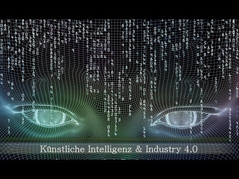 KI 1/4: Künstliche Intelligenz und Industrie 4.0 (видео)