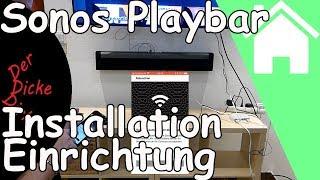 Sonos Playbar Soundbar Installation Einrichtung Wandhalterung Test   Projekt Heimkino Teil 4