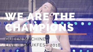 Queen Machine  We Are The Champions (Live, Smukfest 2018)