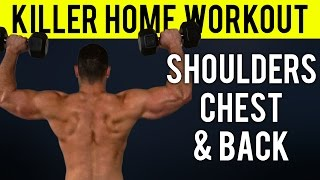 Shoulders, Chest and Upper Back Home Workout | Quick Home Upper Body Dumbbell Workout by BarbarianBody