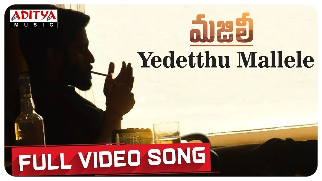 Yedetthu Mallele Song Lyrics in telugu | MAJILI-Telugulyricsstation