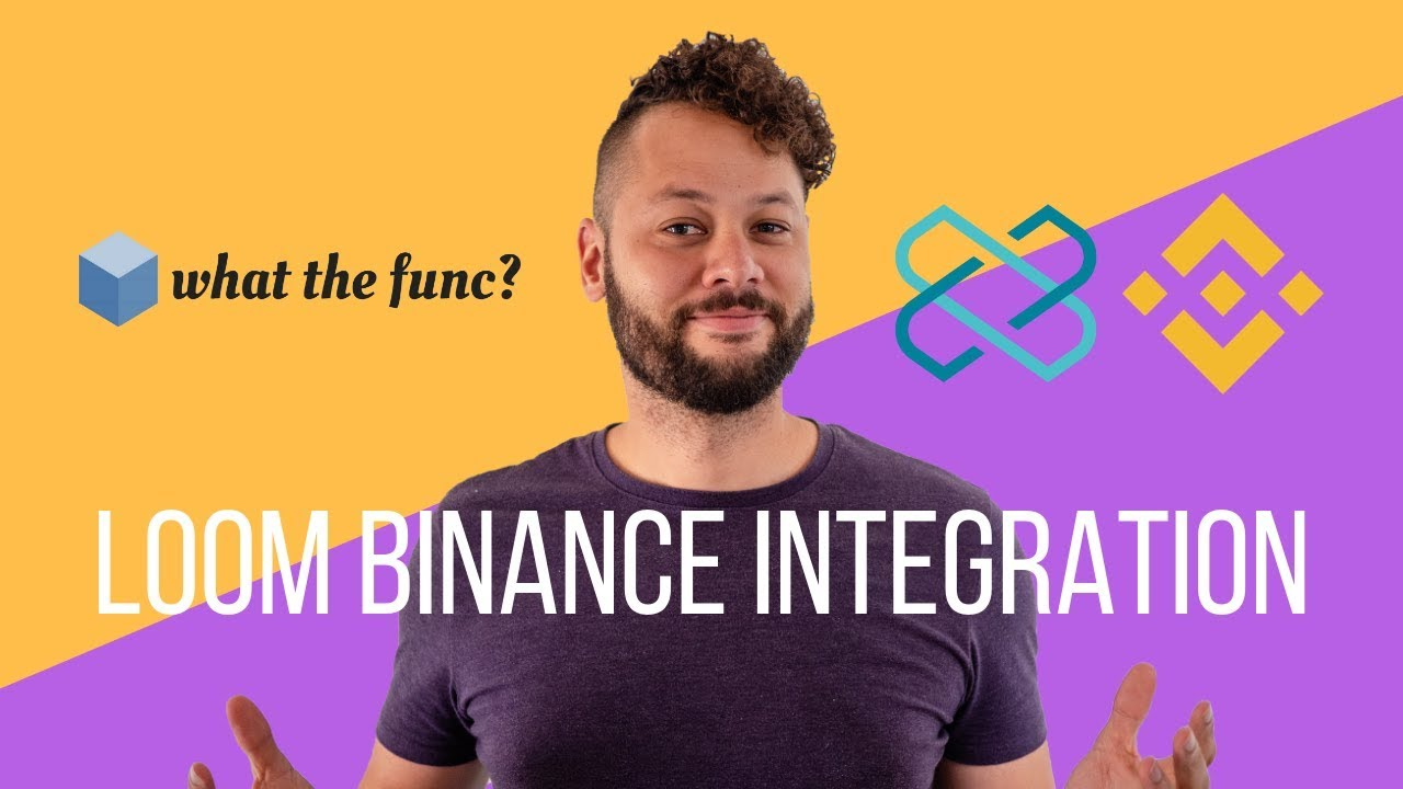 Integrate Your Loom Network Dapp With Binance Chain