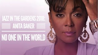 "Anita Baker - ""No One In The World"" at Jazz In The Gardens"