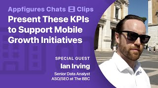 Present these KPIs to support mobile growth initiatives