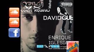 David Guetta ft. Sia & Enrique Iglesias - Titanium Fuckin' You (Luca Rubino vs Scu DJ Mashup)