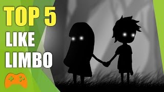 Top 5 Games Like LIMBO - Similar Games to Limbo