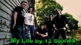 12 Stones - My Life (lyrics)