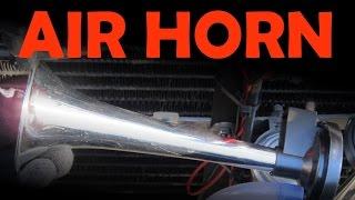Air Horn Installation