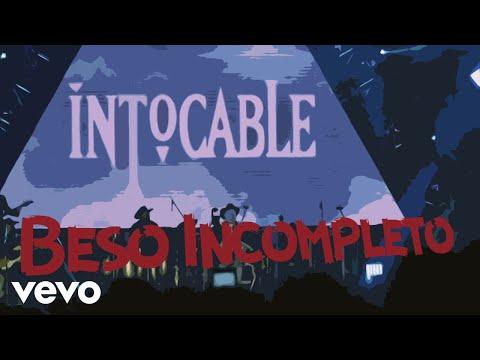 Intocable Beso Incompleto