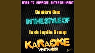 Camera One (In the Style of Josh Joplin Group) (Karaoke Version)