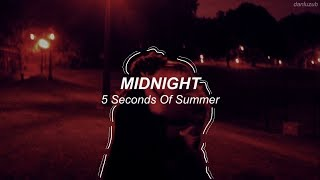Gambar cover 5 Seconds Of Summer // Midnight ; lyrics - español ((with audio))『read the description』 RE-POSTED ☆彡
