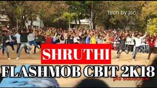 Flashmob CBIT 2K18 | SHRUTHI CELEBRATIONS
