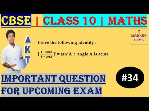 #34 CBSE | 2 Marks | Prove the following identity : [ (𝟏 −𝐭𝐚𝐧𝐀)/(𝟏 −𝐜𝐨𝐭𝐀) ]2 = tan2A  :  angle A is acute | Class X | IMP Question