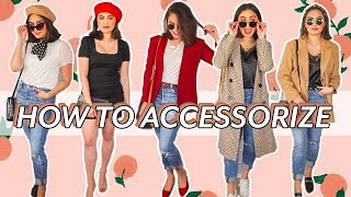 HOW TO ACCESSORIZE BASIC OUTFITS // ACCESSORIZING 101 ♡