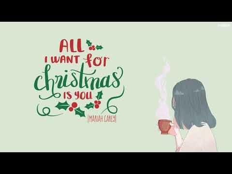 vietsub lyrics all i want for christmas is you mariah carey - All I Want For Christmas Is You Mariah Carey Lyrics