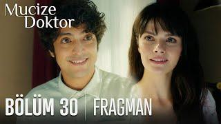 Mucize Doktor 30. Bölüm Fragmanı