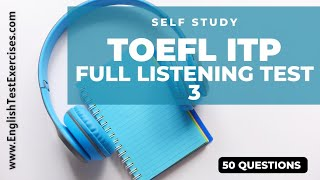 Full TOEFL ITP Listening Test 3