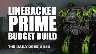 A solid Linebacker Prime Build - Mechwarrior Online The Daily Dose #232