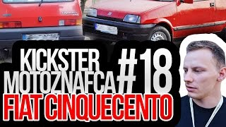 Fiat Cinquecento - Kickster MotoznaFca #18