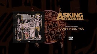 ASKING ALEXANDRIA - I Dont Need You (feat. Grace Grundy)