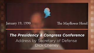 Click to play: Address by Secretary of Defense Richard Cheney [Archive Collection]