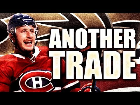 HABS MAKE ANOTHER TRADE W/ ANAHEIM DUCKS - Nicholas Deslauriers (Montreal Canadiens NHL Trade 2019)