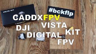 CaddxFPV Vista KIT - DJI Digital FPV erster Eindruck