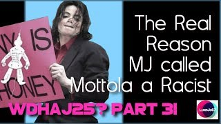 "What DID Happen After June 25? Pt 31 ""The Real Reason MJ Called Mottola A Racist."""