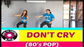 DON'T CRY REMIX BY DJ GIBZ | POP 80's | DANCE FITNESS | KEEP ON DANZING | KOD