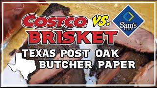 Costco v Sams Brisket   Texas Post Oak Butcher Paper   BBQ Champion Harry Soo SlapYoDaddyBBQ.com