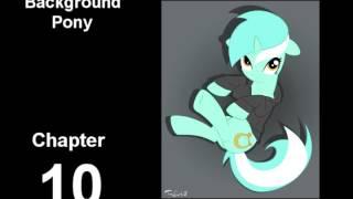 Background Pony Chapter 10