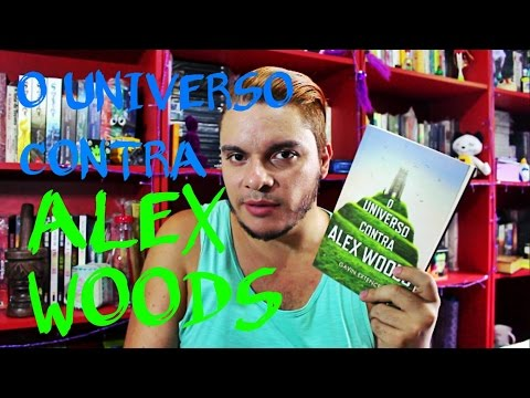 O universo contra Alex Woods | #035 Li e curti