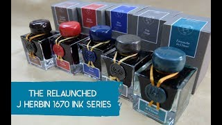 The Relaunched J Herbin 1670 Ink Series