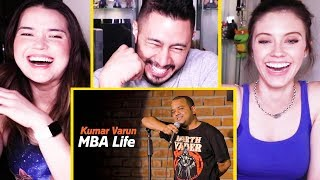 MBA LIFE | Stand Up Comedy by Kumar Varun | Reaction by Jaby, Achara & Amy!