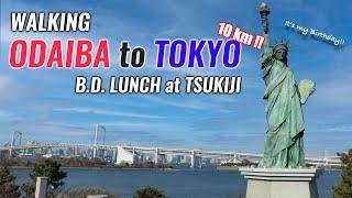 Walking Odaiba to Tokyo Station (10km /6 miles) Eating Nice Lunch at Tsukiji Fish Market