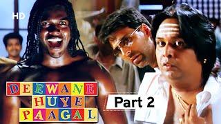 Deewane Huye Paagal - Superhit Comedy Movie Part 2-  Akshay Kumar - Johnny Lever - Shahid Kapoor