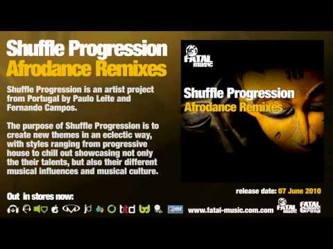 Shuffle Progression - Afrodance (D.G.X. Remix) [Fatal Music]