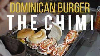 Dominican Street Food Chimi  The CHIMICHURRI BURGER