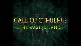 Call of Cthulhu: The Wasted Land video
