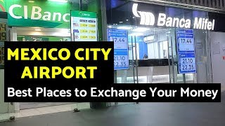 Best Money Exchange Rates at the Mexico City Airport