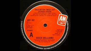 VESTA WILLIAMS - Once Bitten Twice Shy (12'' Version) [HQ]