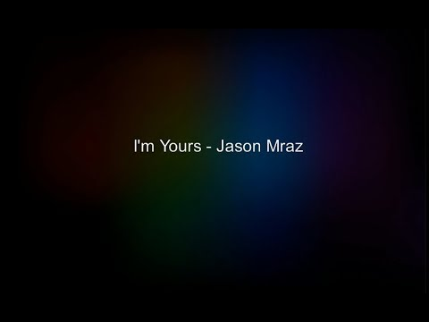 I'm yours - Jason Mraz (Thai Sub)