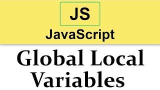 #15 JavaScript Tutorial | Scope of Variables | Global vs Local