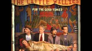 The Little Willies - If You've Got The Money I've Got The Time